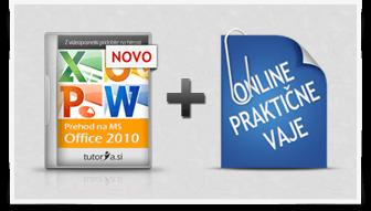 Prehod na Office 2010 + praktične vaje