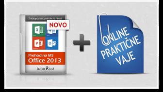 Hiter prehod na Office 2013 + praktične vaje
